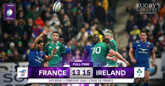 France Ireland FT 6 Nations 2018